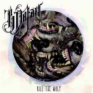 B. Dolan - Kill The Wolf Album