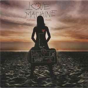 Melissa Mars - Love Machine Album