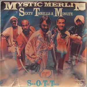 Mystic Merlin - Sixty Thrills A Minute / Sign Of The Times Album