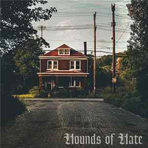 Hounds Of Hate - Hate Springs Eternal Album