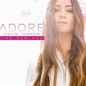 Jasmine Thompson - Adore (The Remixes) Album
