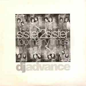 Sister 2 Sister - Too Many Times Album
