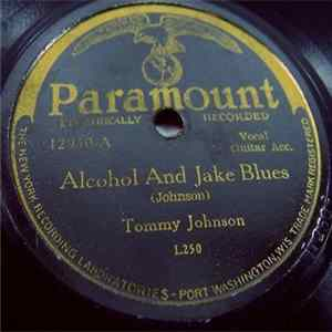Tommy Johnson - Alcohol And Jake Blues / Ridin' Horse Album