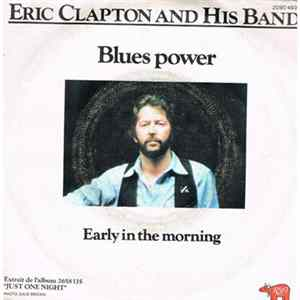 Eric Clapton And His Band - Blues Power Album