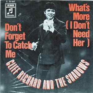 Cliff Richard And The Shadows - Don't Forget To Catch Me / What's More (I Don't Need Her) Album