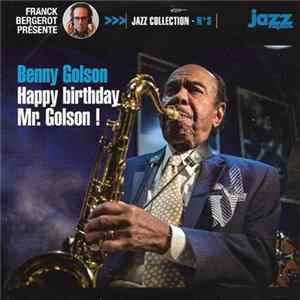 Benny Golson - Happy Birthday Mr. Golson! Album