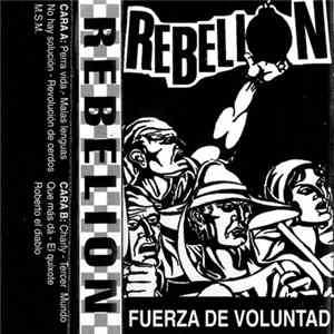 Rebelion - Fuerza De Voluntad Album
