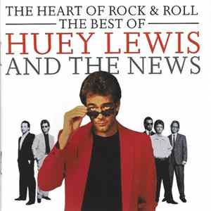 Huey Lewis & The News - The Heart Of Rock & Roll: The Best Of Huey Lewis And The News Album